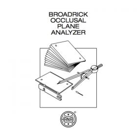 Broadrick Occlusal Plane Analyzer